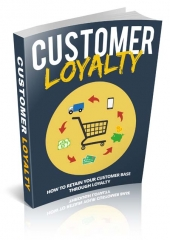 Customer Loyalty Private Label Rights
