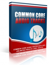 Common Core Audio Tracks Private Label Rights