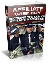 Affiliate Wise Guy Private Label Rights