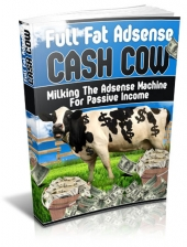 Full Fat Adsense Cash Cow Private Label Rights