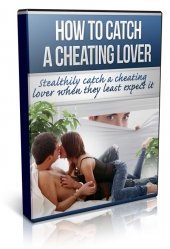 How To Catch A Cheating Lover Private Label Rights