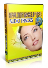 Healthy Makeup Tips Audio Tracks Private Label Rights