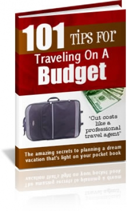 101 Tips For Traveling On A Budget!