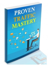 Proven Traffic Mastery Private Label Rights