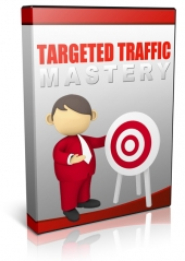 Targeted Traffic Mastery Private Label Rights