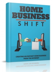 Home Business Shift Private Label Rights
