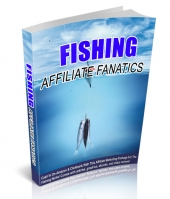 Fishing Affiliate Fanatics Private Label Rights