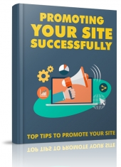 Promoting Your Site Successsfully Private Label Rights