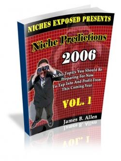 Niche Predictions 2006 Vol. 1