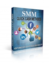 SMM Quick Cash Methods Private Label Rights
