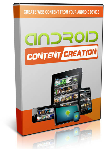 Android Content Creation
