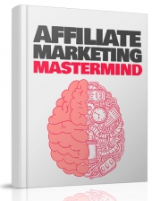 Affiliate Marketing Mastermind Private Label Rights
