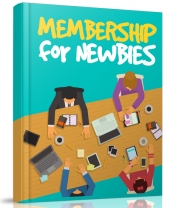 Membership For Newbies Private Label Rights