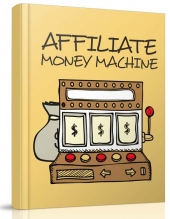 Affiliate Money Machine Private Label Rights