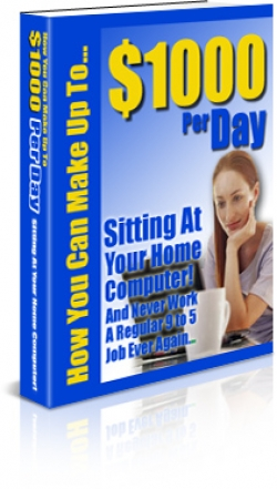 How You Can Make Up To $1000 Per Day