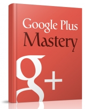 Google Plus Mastery Private Label Rights