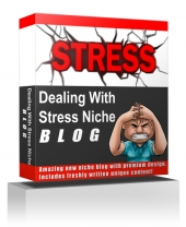 Dealing With Stress Niche Blog Private Label Rights