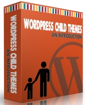 An Introduction To WordPress Child Themes Private Label Rights
