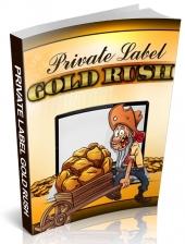 Private Label Gold Rush Private Label Rights