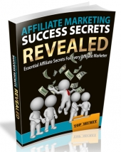 Affiliate Marketing Success Secrets Revealed Private Label Rights