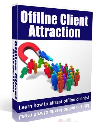 Offline Client Attraction