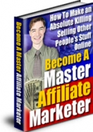 Become A Master Affiliate Marketer Private Label Rights