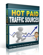 Hot Paid Traffic Sources Private Label Rights