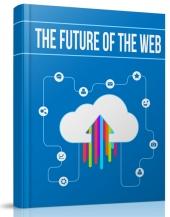 The Future of the Web Private Label Rights
