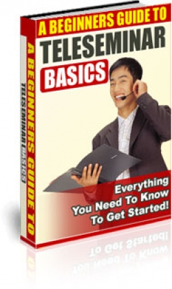 A Beginners Guide To Teleseminar Basics