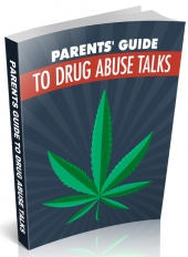 Parents Guide to Drug Abuse Talks Private Label Rights
