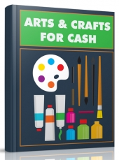 Arts and Crafts for Cash Private Label Rights