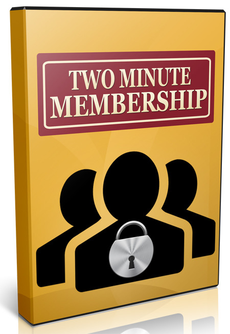 Two Minute Membership