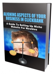 Aligning Aspects of Your Business in Clickbank Private Label Rights