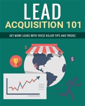 Lead Acquisition 101 Private Label Rights