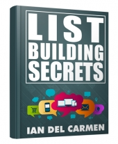List Building Secrets by Ian del Carmen Private Label Rights