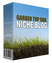 Garden Top Soil Niche Blog Private Label Rights