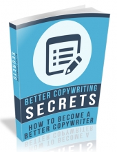 Better Copywriting Secrets Private Label Rights