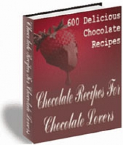 600 Delicious Chocolate Recipes