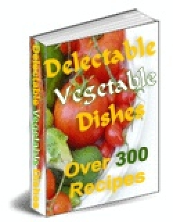 Delectable Vegetable Dishes