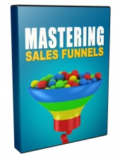 Mastering Sales Funnels Private Label Rights