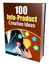 100 Info-Product Creation Ideas Private Label Rights