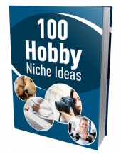 100 Hobby Niche Ideas Private Label Rights