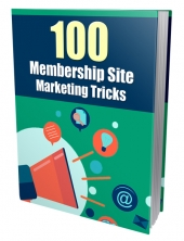 100 Membership Site Marketing Tricks Private Label Rights