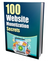 100 Website Monetization Secrets Private Label Rights