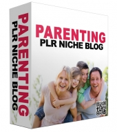 Parenting PLR Niche Blog Private Label Rights