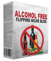 Alcohol Free Flipping Niche Blog Private Label Rights