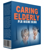 Caring Elderly PLR Niche Blog Private Label Rights