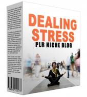 Dealing Stress PLR Niche Blog Private Label Rights