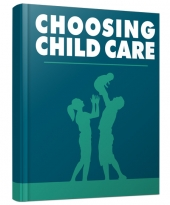Choosing Child Care Private Label Rights