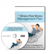 Stress-Free Stress Management Plan GOLD Private Label Rights